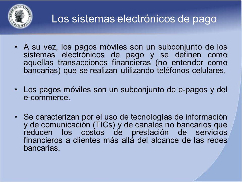 Los sistemas electrónicos de pago A su vez, los pagos móviles son un subconjunto de los sistemas electrónicos de pago y se definen como aquellas trans