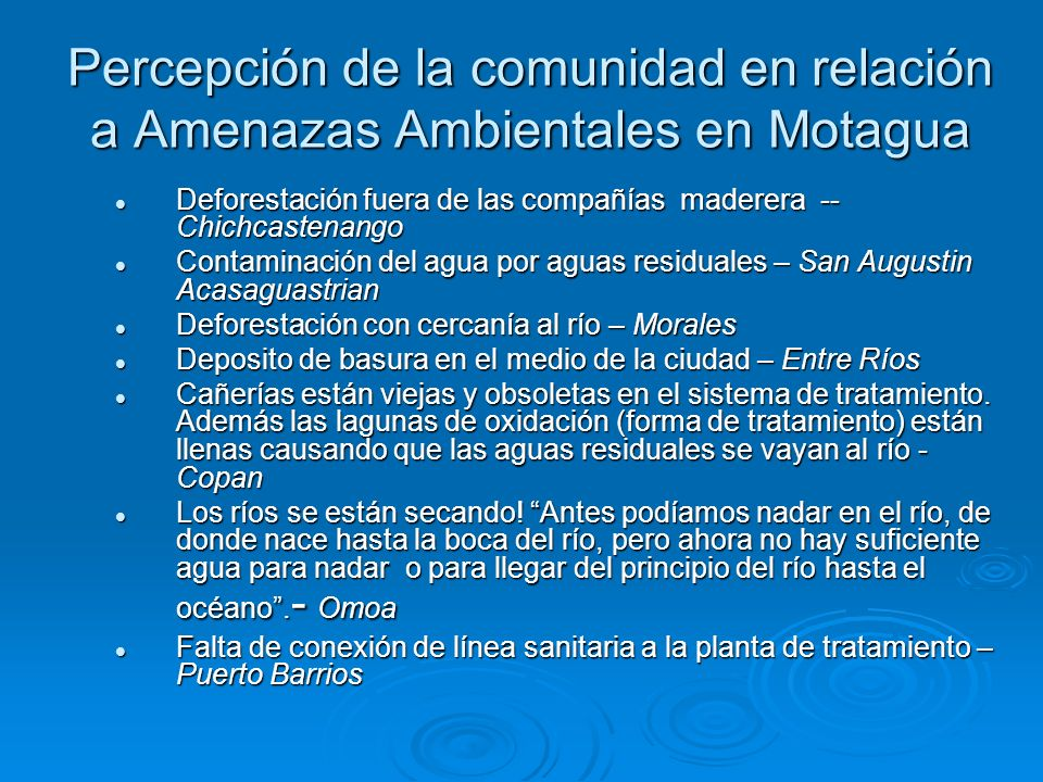 Percepción de la comunidad en relación a Amenazas Ambientales en Motagua Deforestación fuera de las compañías maderera -- Chichcastenango Deforestació