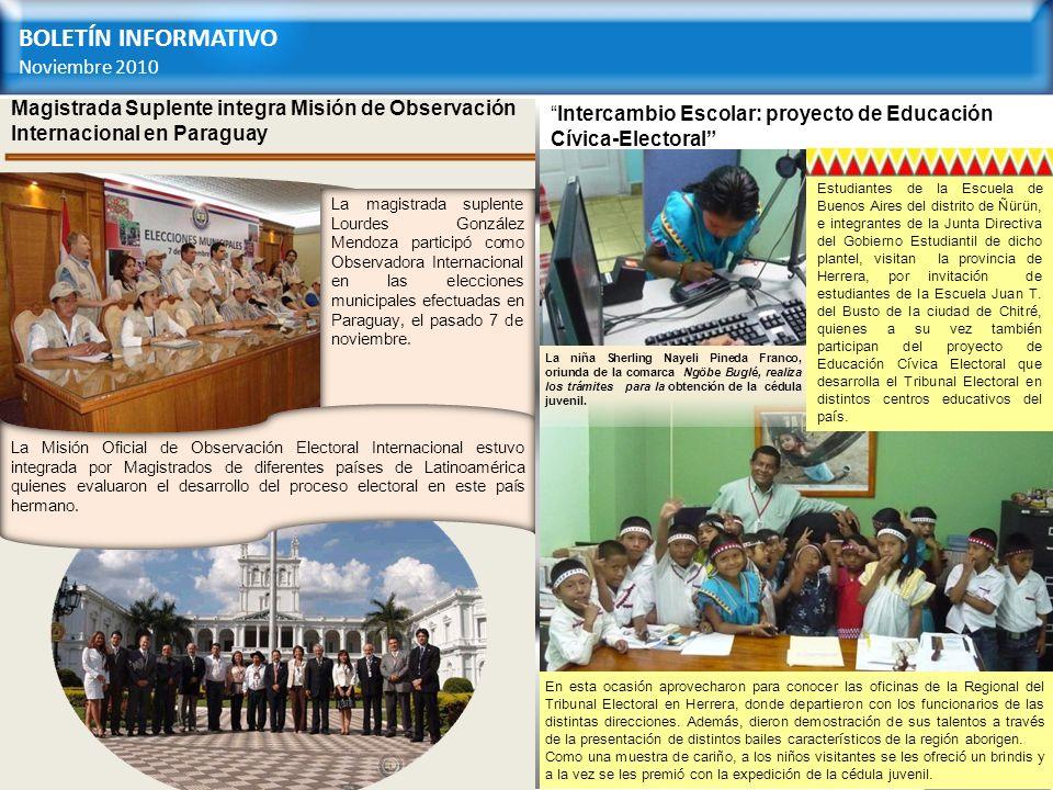 BOLETÍN INFORMATIVO Noviembre 2010 Volver a principal Volver a principal Volver a principal Volver a principal Magistrada Suplente integra Misión de O