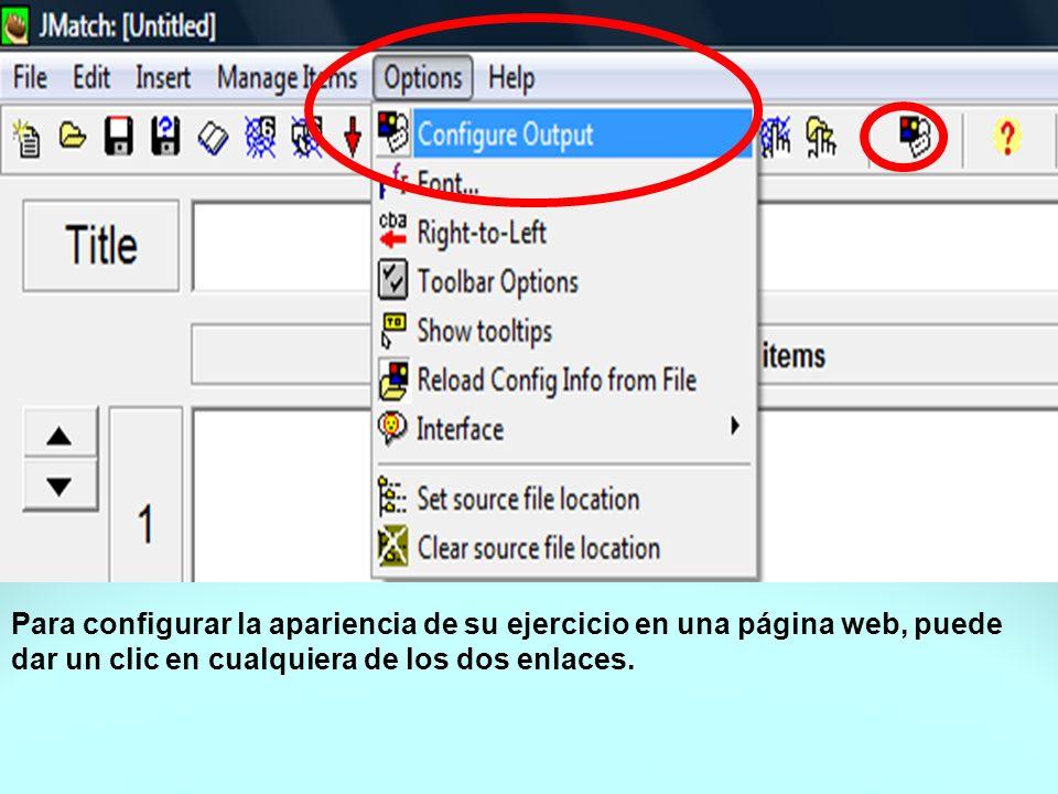 Para configurar la apariencia de su ejercicio en una página web, puede dar un clic en cualquiera de los dos enlaces.