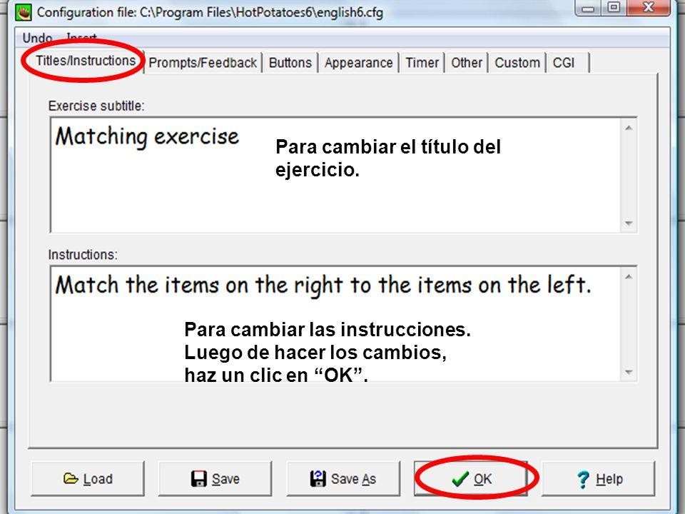 Para cambiar el título del ejercicio. Para cambiar las instrucciones.