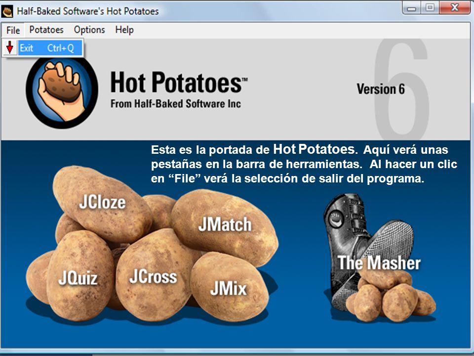 Esta es la portada de Hot Potatoes. Aquí verá unas pestañas en la barra de herramientas.
