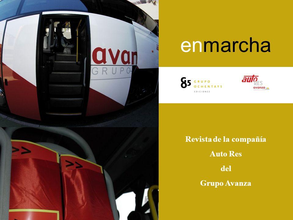 enmarcha Revista de la compañía Auto Res del Grupo Avanza
