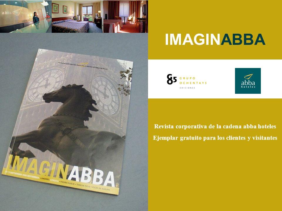 Revista corporativa de la cadena abba hoteles Ejemplar gratuito para los clientes y visitantes IMAGINABBA