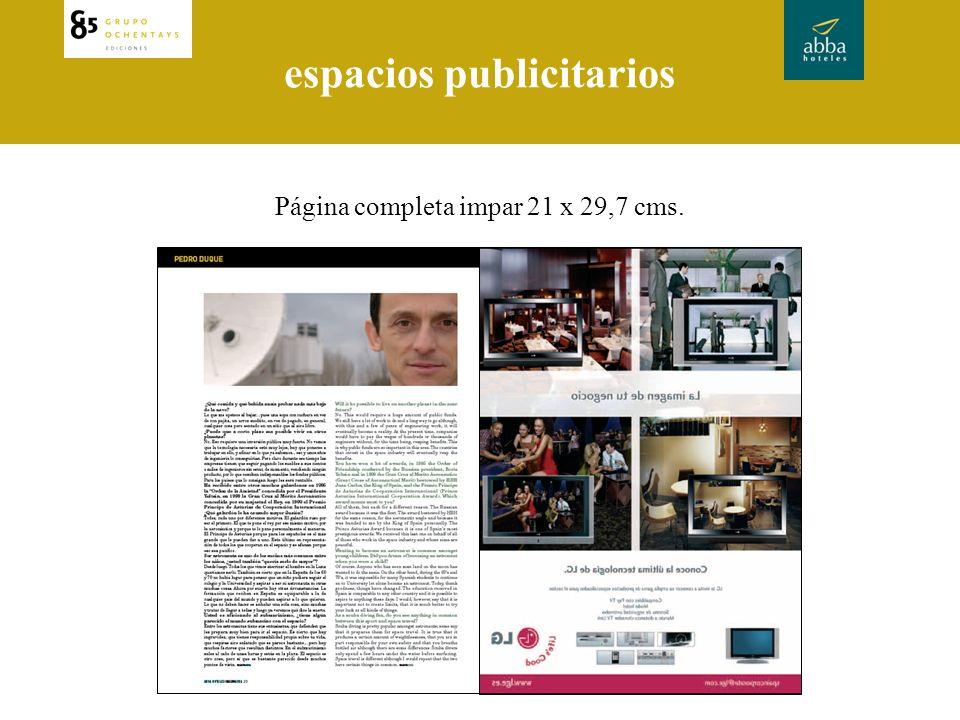 espacios publicitarios Página completa impar 21 x 29,7 cms.