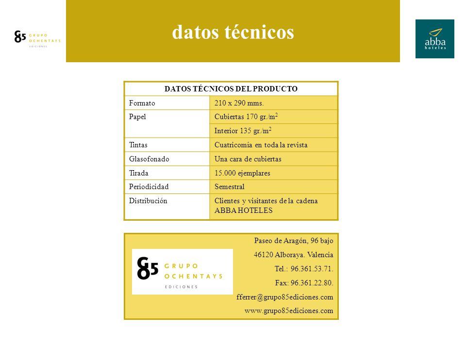 tarifas publicitarias datos técnicos DATOS TÉCNICOS DEL PRODUCTO Formato210 x 290 mms.