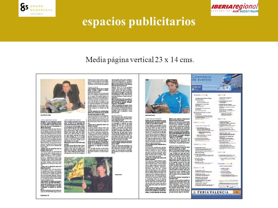 espacios publicitarios Página completa par 23 x 28 cms.Página completa impar 23 x 28 cms.