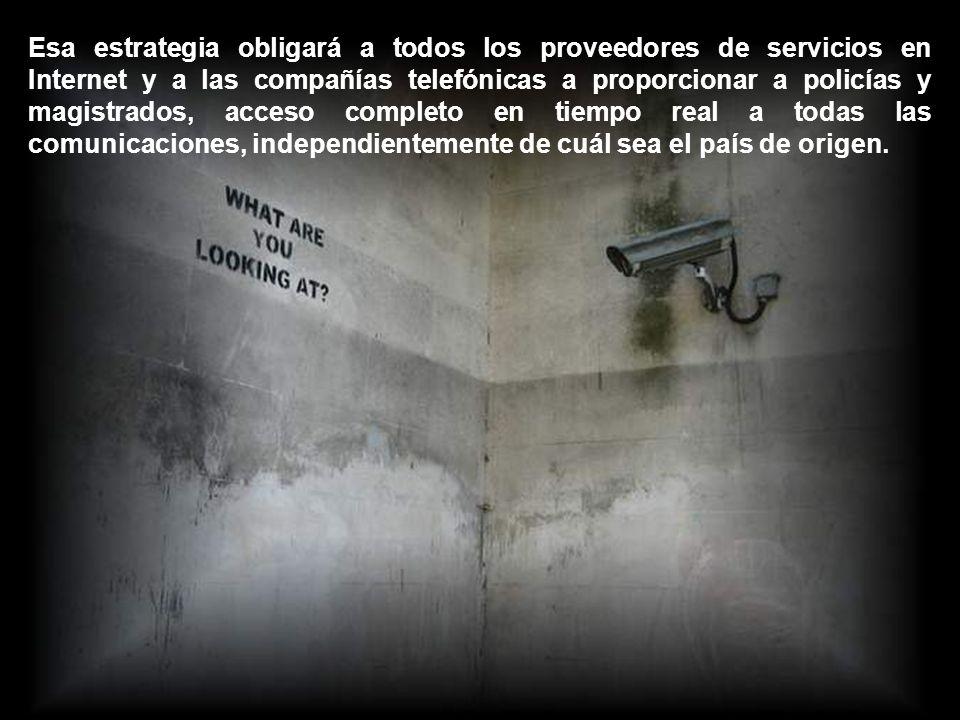 Este plan, según personas como Ignacio Ramonet (Director de Le Monde Diplomatique), crearán una malla de vigilancia que un día afectará a los ciudadanos del mundo entero.