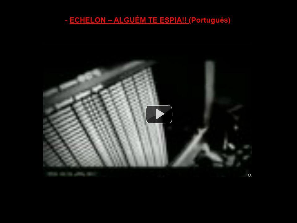 - Canal de Historia – Echelon Spy Satelites (Ingles) -
