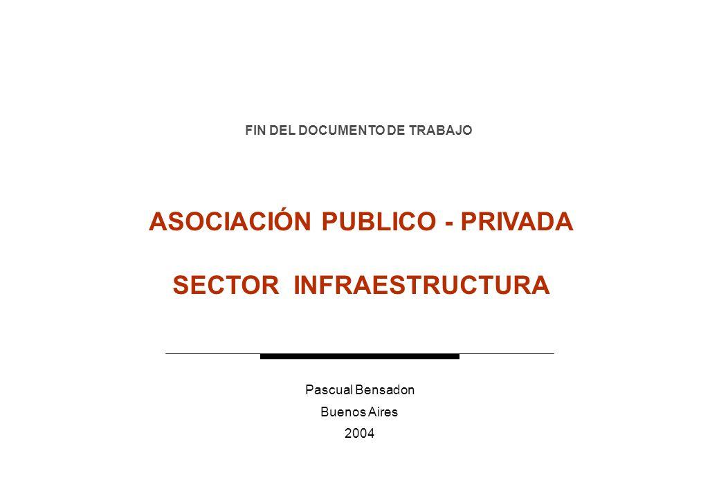 12 APP en Argentina Para INSTITUCIONALIZAR un esquema de APP en Argentina no se debe empezar de cero.