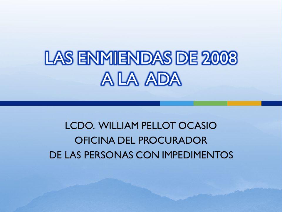 LCDO. WILLIAM PELLOT OCASIO OFICINA DEL PROCURADOR DE LAS PERSONAS CON IMPEDIMENTOS