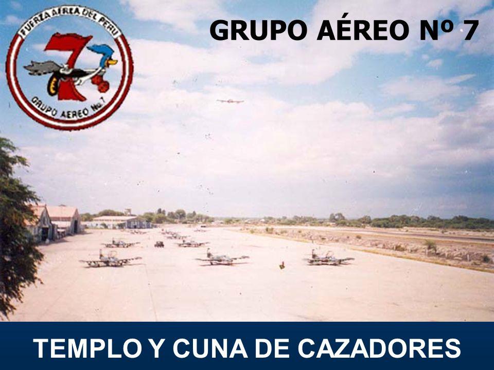 GRUPO AÉREO Nº 7 TEMPLO Y CUNA DE CAZADORES