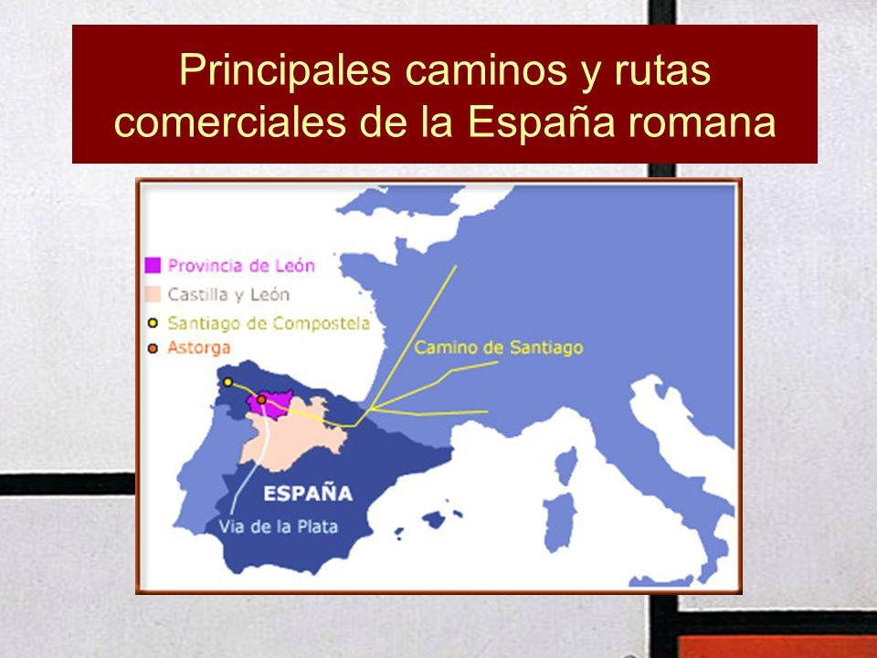 Principales caminos y rutas comerciales de la España romana
