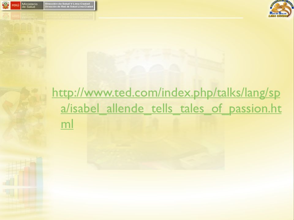 http://www.ted.com/index.php/talks/lang/sp a/isabel_allende_tells_tales_of_passion.ht ml
