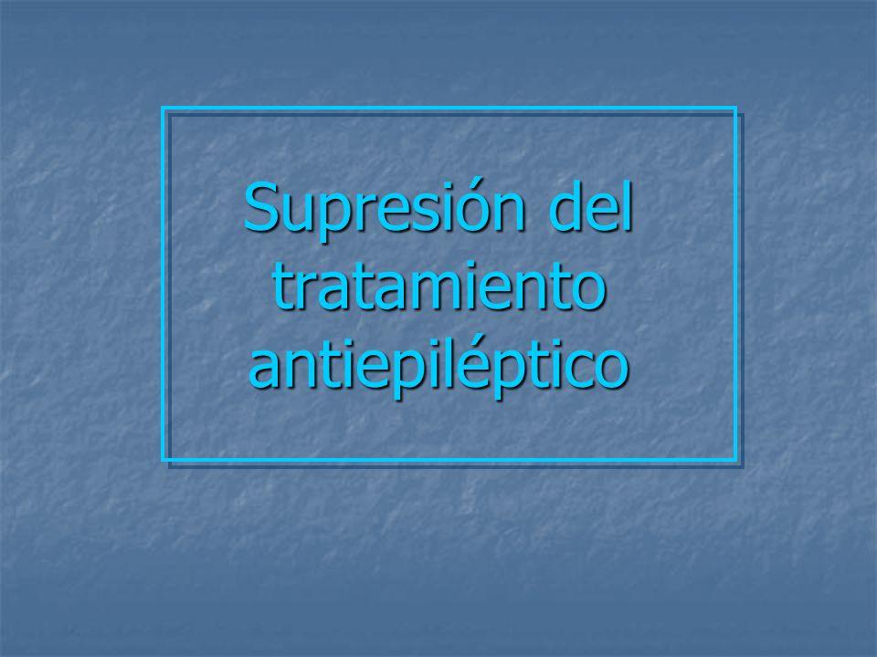 ¿ Debe suspenderse el tratamiento antiepiléptico en pacientes en remisión ?