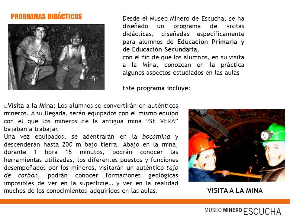 Desde el Museo Minero de Escucha, se ha diseñado un programa de visitas didácticas, diseñadas específicamente para alumnos de Educación Primaria y de