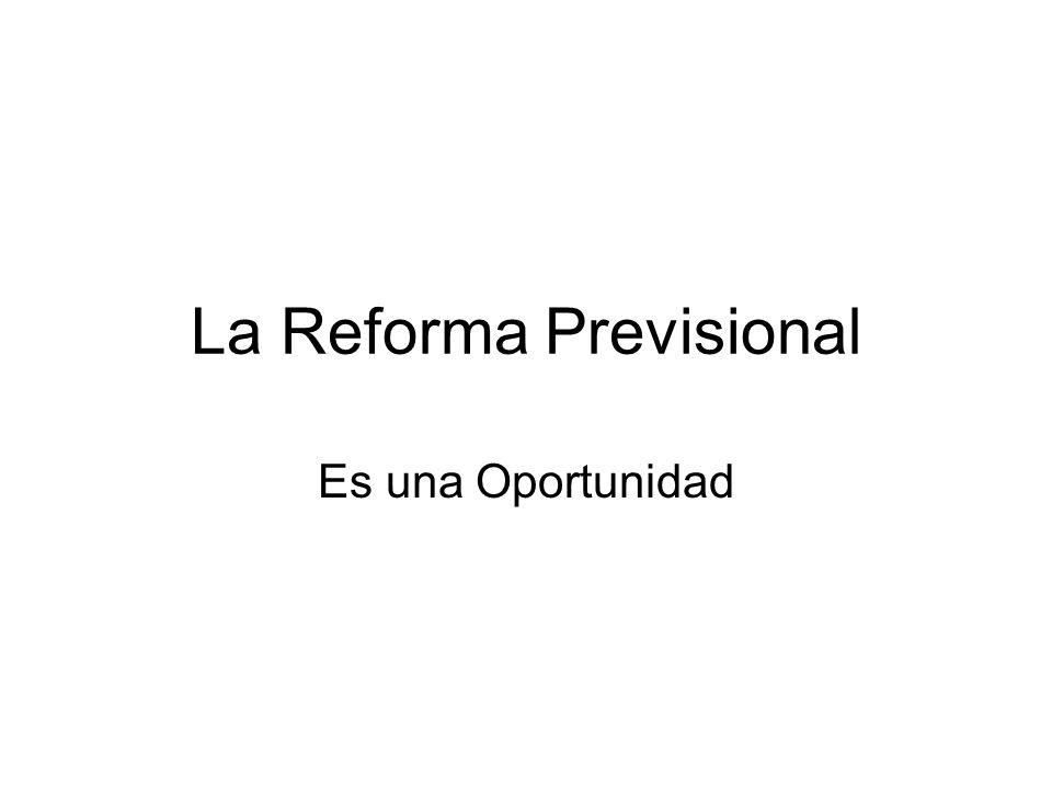 La Reforma Previsional Es una Oportunidad