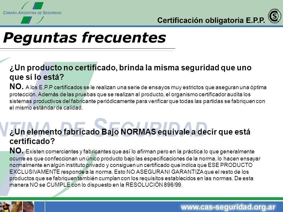 ¿Un producto no certificado, brinda la misma seguridad que uno que si lo está? NO. A los E.P.P certificados se le realizan una serie de ensayos muy es