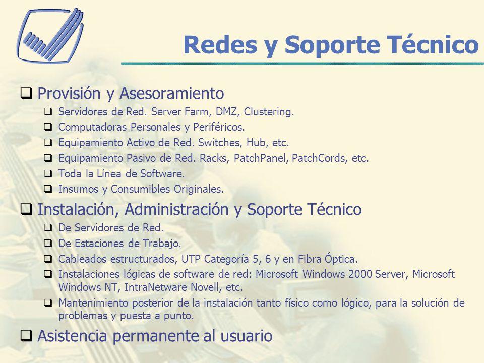 Redes y Soporte Técnico Provisión y Asesoramiento Servidores de Red.