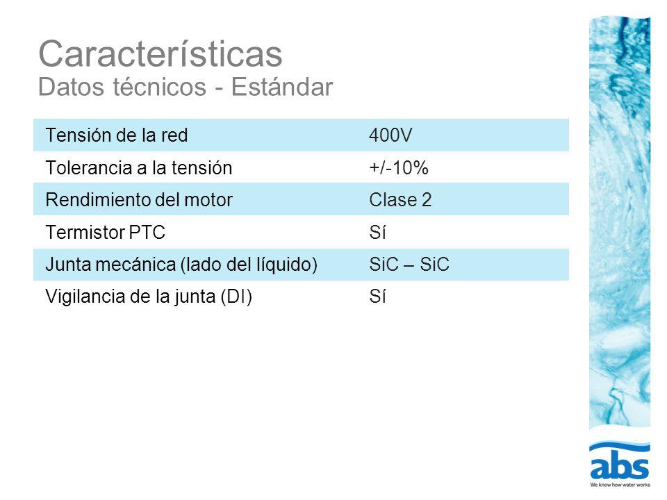 Características Datos técnicos - Estándar Tensión de la red Tolerancia a la tensión Rendimiento del motor Termistor PTC Junta mecánica (lado del líqui