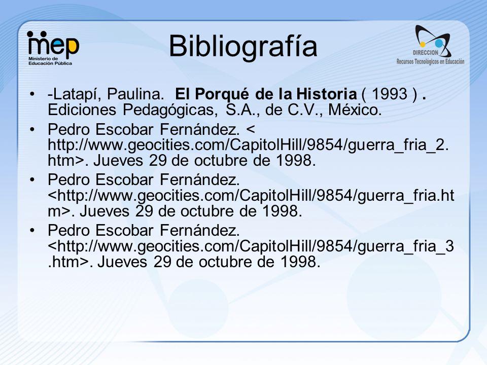 Bibliografía -Latapí, Paulina.El Porqué de la Historia ( 1993 ).