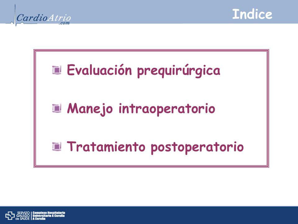 Indice Evaluación prequirúrgica Manejo intraoperatorio Tratamiento postoperatorio