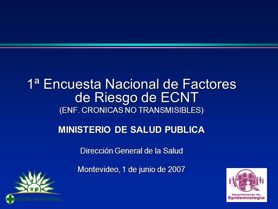 1ª Encuesta Nacional de Factores de Riesgo de ECNT (ENF.