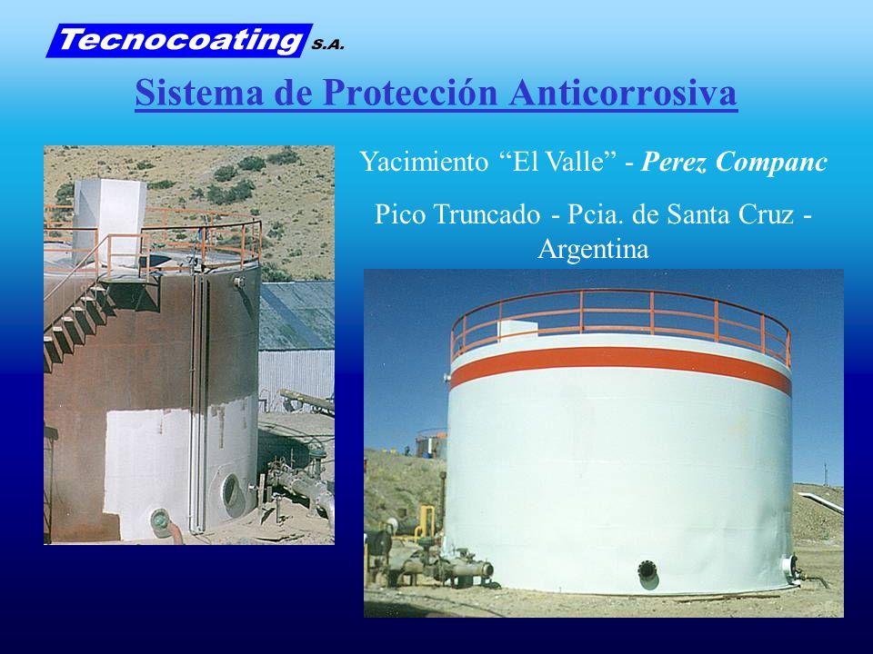 Sistema de Protección Anticorrosiva Yacimiento El Valle - Perez Companc Pico Truncado - Pcia. de Santa Cruz - Argentina