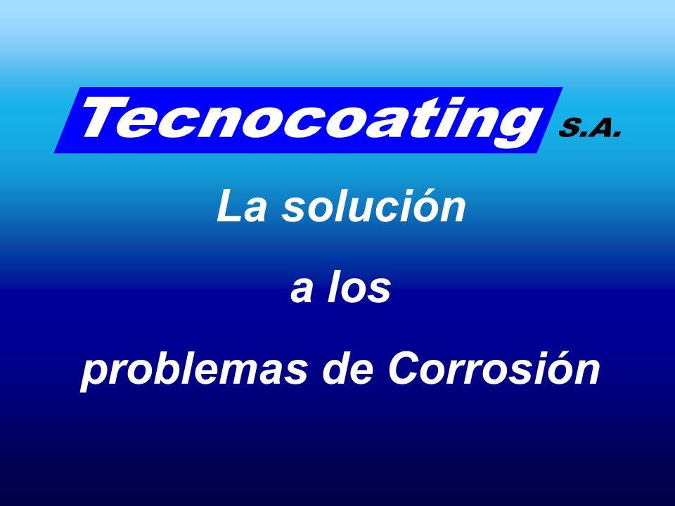 La solución a los problemas de Corrosión