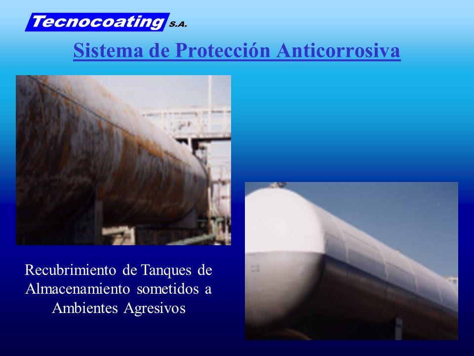 Sistema de Protección Anticorrosiva Recubrimiento de Tanques de Almacenamiento sometidos a Ambientes Agresivos
