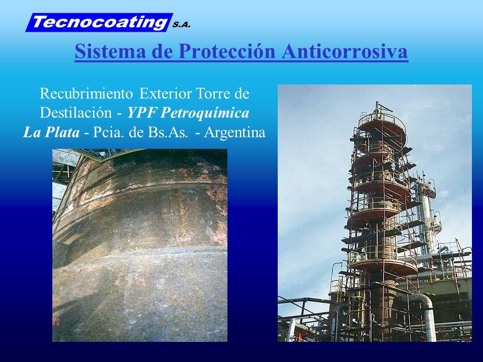 Sistema de Protección Anticorrosiva Recubrimiento Exterior Torre de Destilación - YPF Petroquímica La Plata - Pcia. de Bs.As. - Argentina