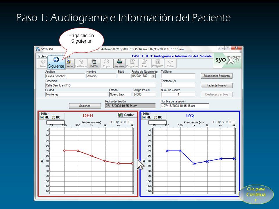 Paso 1: Audiograma e Información del Paciente oo o o o o Reyes Sanchez Introduzca los datos del Paciente Haga clic en el Audiograma para introducir la