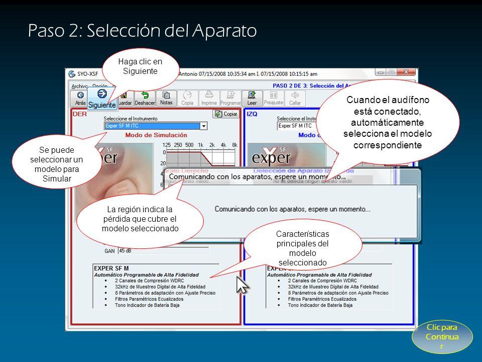 Paso 2: Selección del Aparato PASO 2 de 3: La selección del aparato ocurre automáticamente si el audífono se encuentra conectado al programador. (Ver: