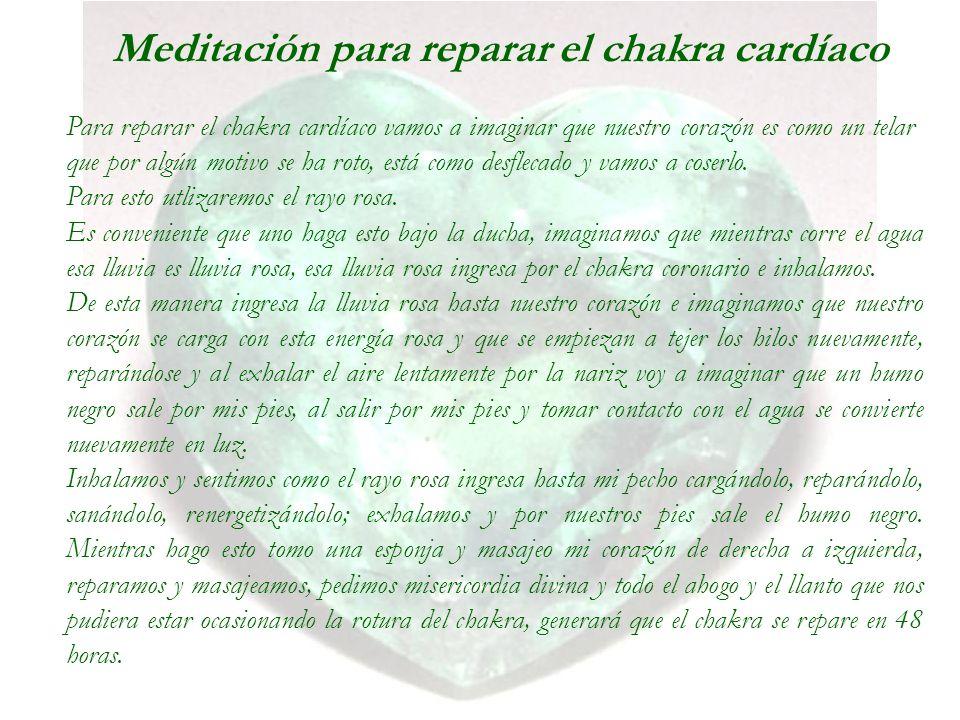 Meditación para reparar el chakra cardíaco Para reparar el chakra cardíaco vamos a imaginar que nuestro corazón es como un telar que por algún motivo