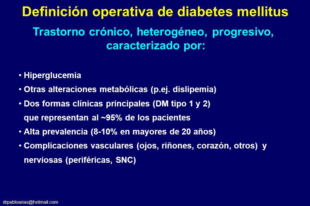 drpabloarias@hotmail.com DCCT Skyler.Endocrinol Metab Clin.1996;25:243-254.