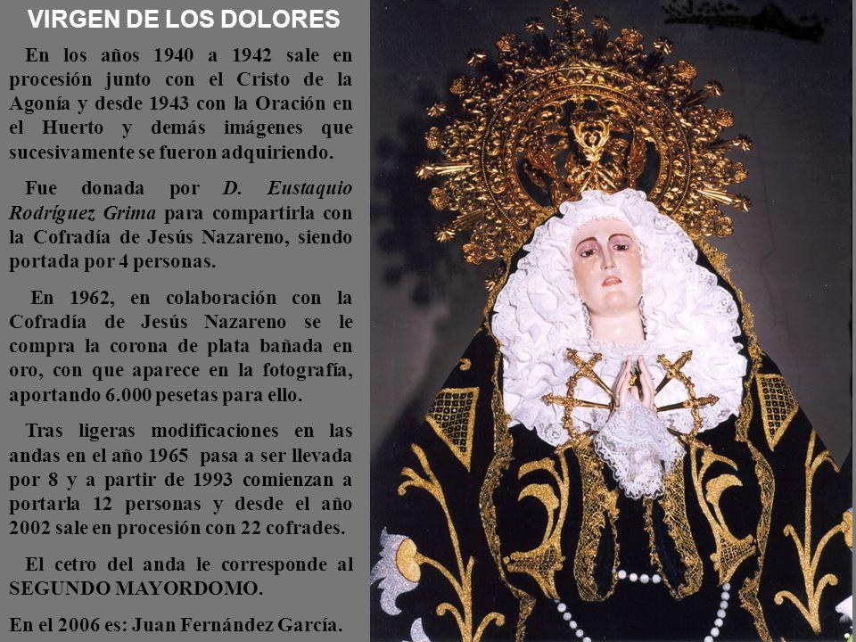 ECCE HOMO En el año 1997 fue donada por el cofrade D. Antonio Mancheño Santiago. Y el año 1998, para poderla incluir en la procesión, se le confeccion