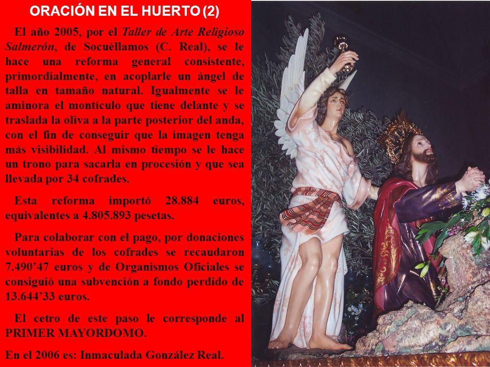 ORACIÓN EN EL HUERTO (1) ORACIÓN EN EL HUERTO (1) Talla adquirida en el año 1943 al escultor imaginero valenciano D. José Rabasa, por el precio de 7.5