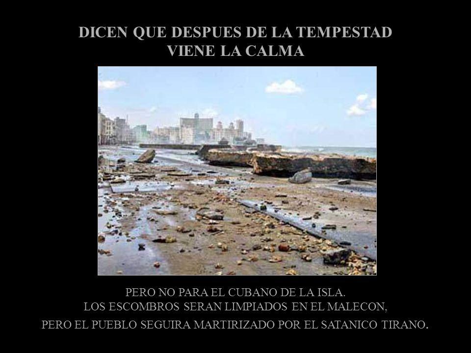 EN LOS EEUU PROTESTAMOS PORQUE EL SERVICIO ELECTRICO NOS FALTO UNOS DIAS MIENTRAS QUE EL PUEBLO CUBANO PERDIO LO POCO QUE TENIA Y SE VE OBLIGADO A HAC
