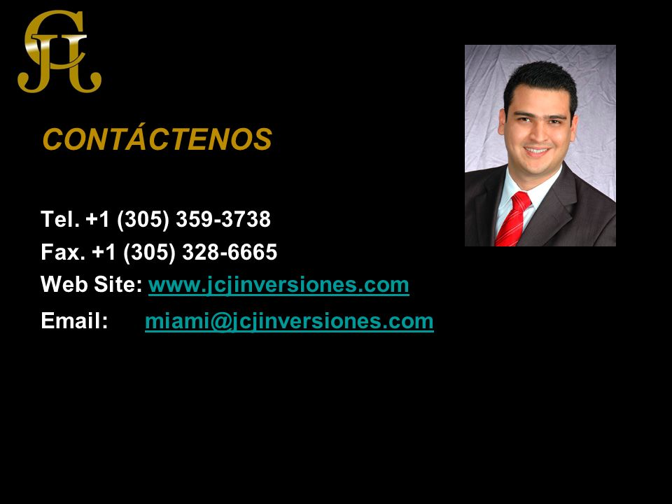 CONTÁCTENOS Tel. +1 (305) 359-3738 Fax.