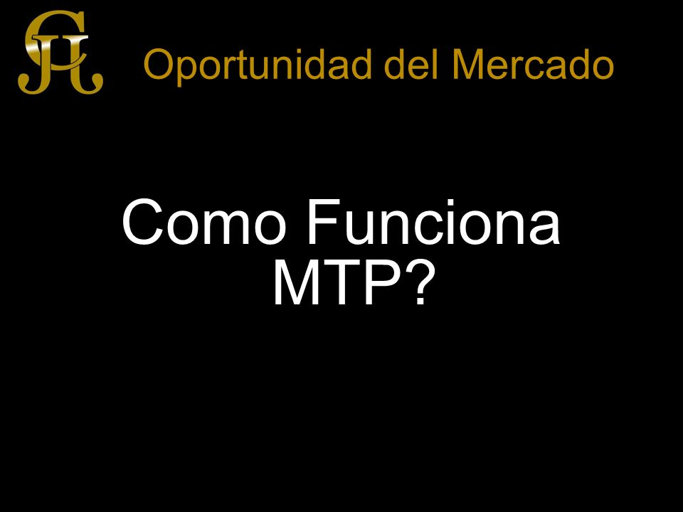 Programa MTP DESCRIPCION GENERAL 1.Se firma el acuerdo entre el propietario y JCJ Business Investments Group, con los documentos legales requeridos.