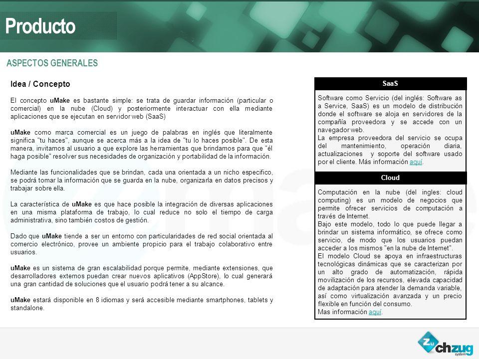 Producto BREVE DESCRIPCION DE LAS APLICACIONES Aplicación madre que aloja todos los servicios uMake.