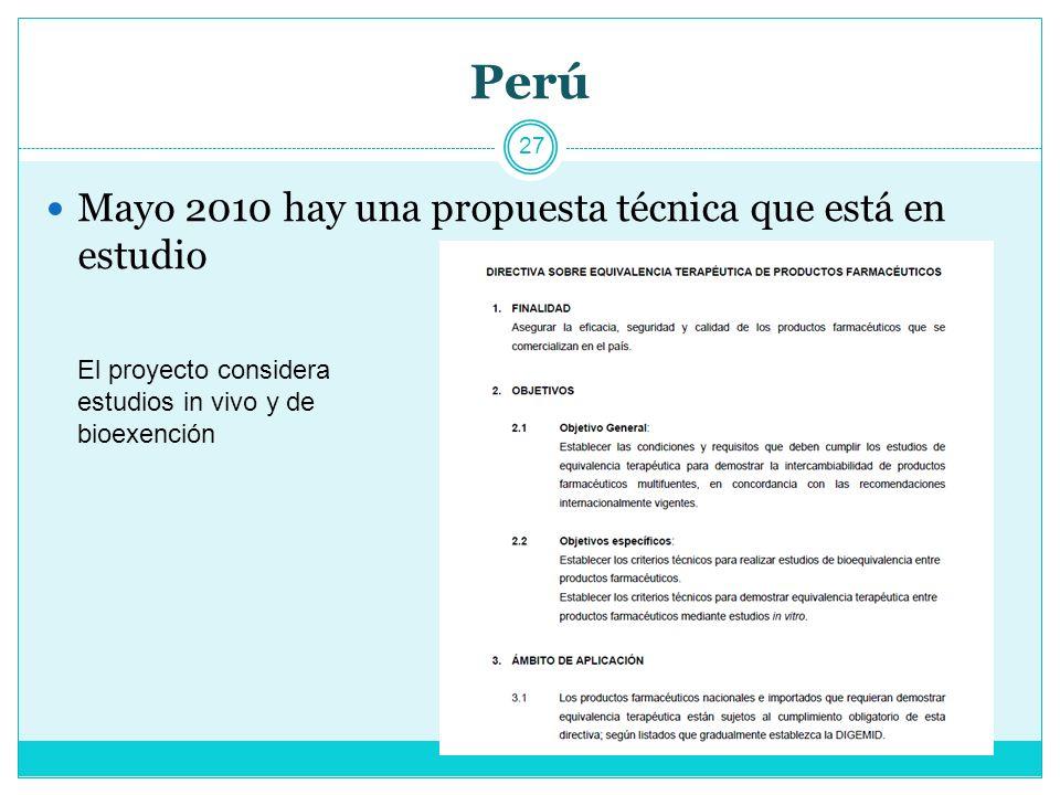Perú 27 Mayo 2010 hay una propuesta técnica que está en estudio El proyecto considera estudios in vivo y de bioexención