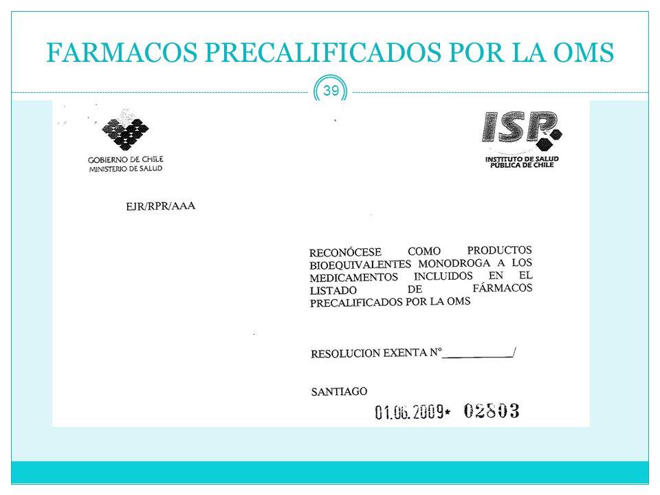 FARMACOS PRECALIFICADOS POR LA OMS 39