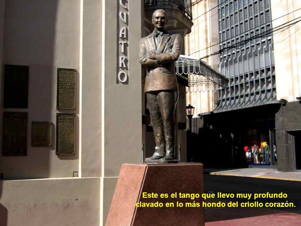 Este es el tango canción de Buenos Aires, nacido en el suburbio, que hoy reina en todo el mundo.