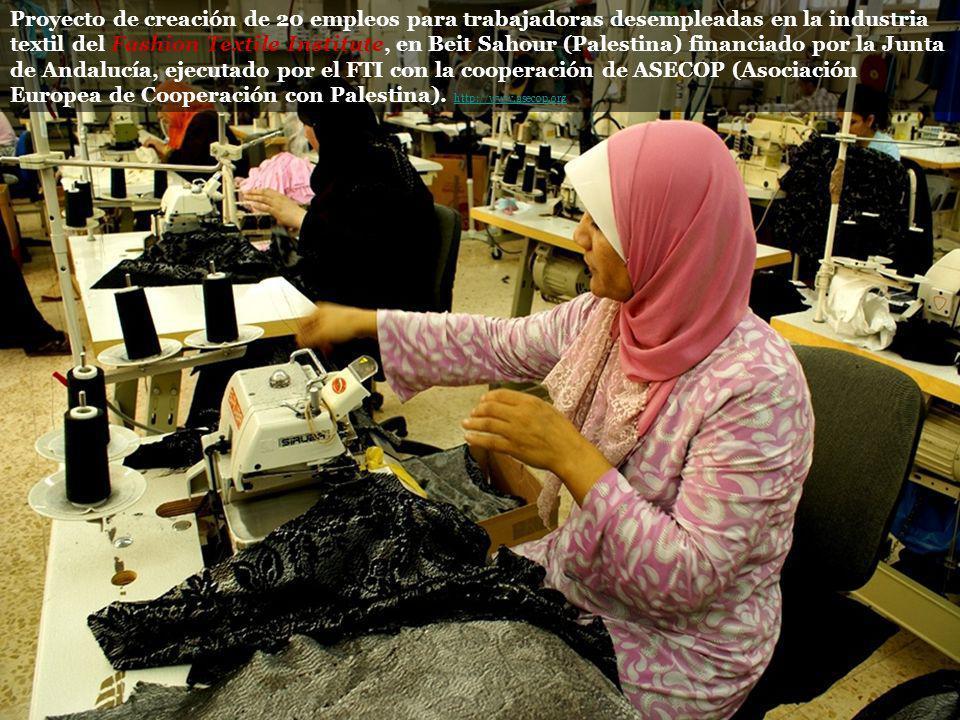 Proyecto de creación de 20 empleos para trabajadoras desempleadas en la industria textil del Fashion Textile Institute, en Beit Sahour (Palestina) fin