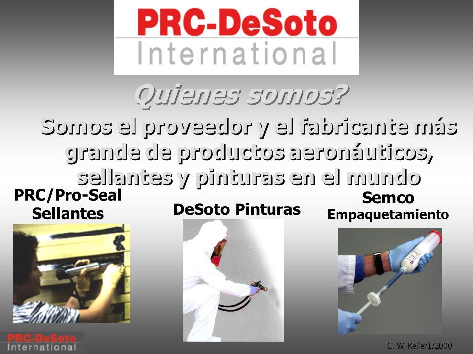 C.W. Keller1/2000 PRC/Pro-Seal Sellantes DeSoto Pinturas Semco Empaquetamiento Quienes somos.