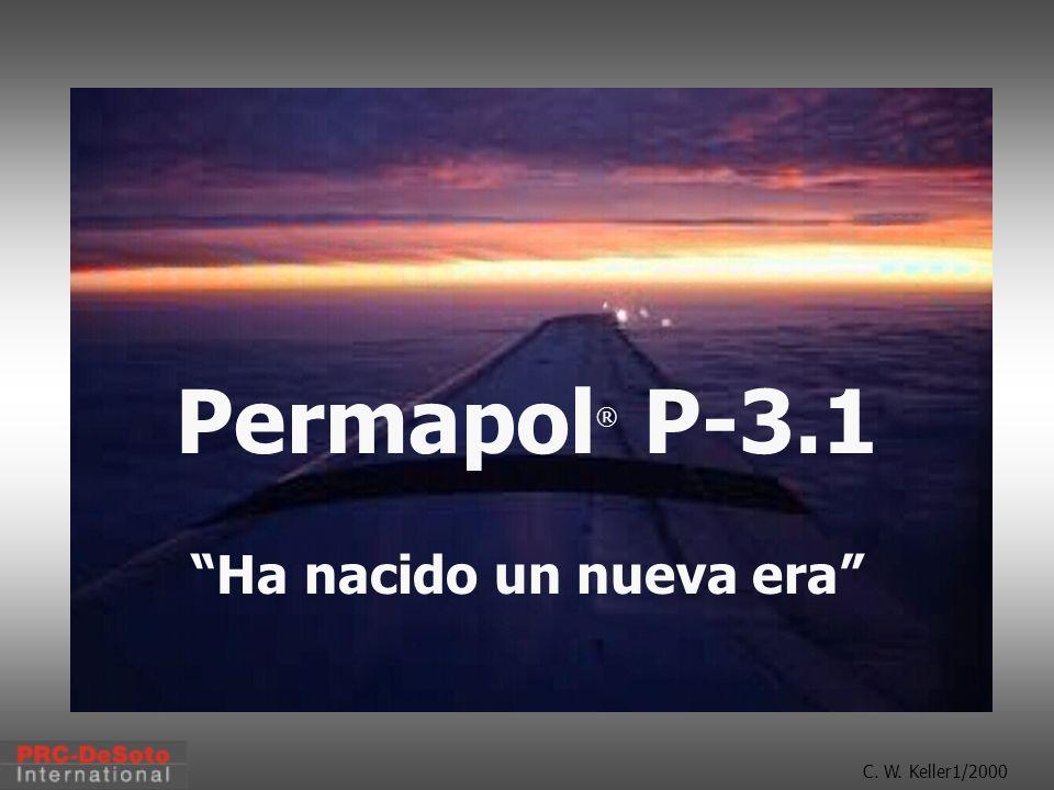 C. W. Keller1/2000 Permapol ® P-3.1 Ha nacido un nueva era