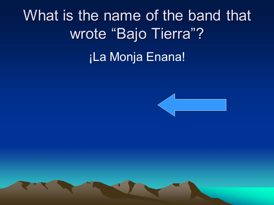 What is the name of the band that wrote Bajo Tierra ¡La Monja Enana!