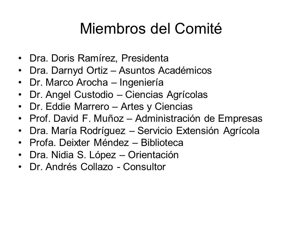 Miembros del Comité Dra. Doris Ramírez, Presidenta Dra.