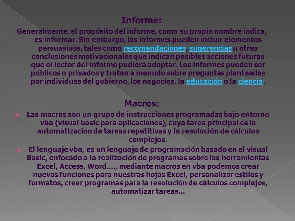 Informe: Generalmente, el propósito del informe, como su propio nombre indica, es informar. Sin embargo, los informes pueden incluir elementos persuas